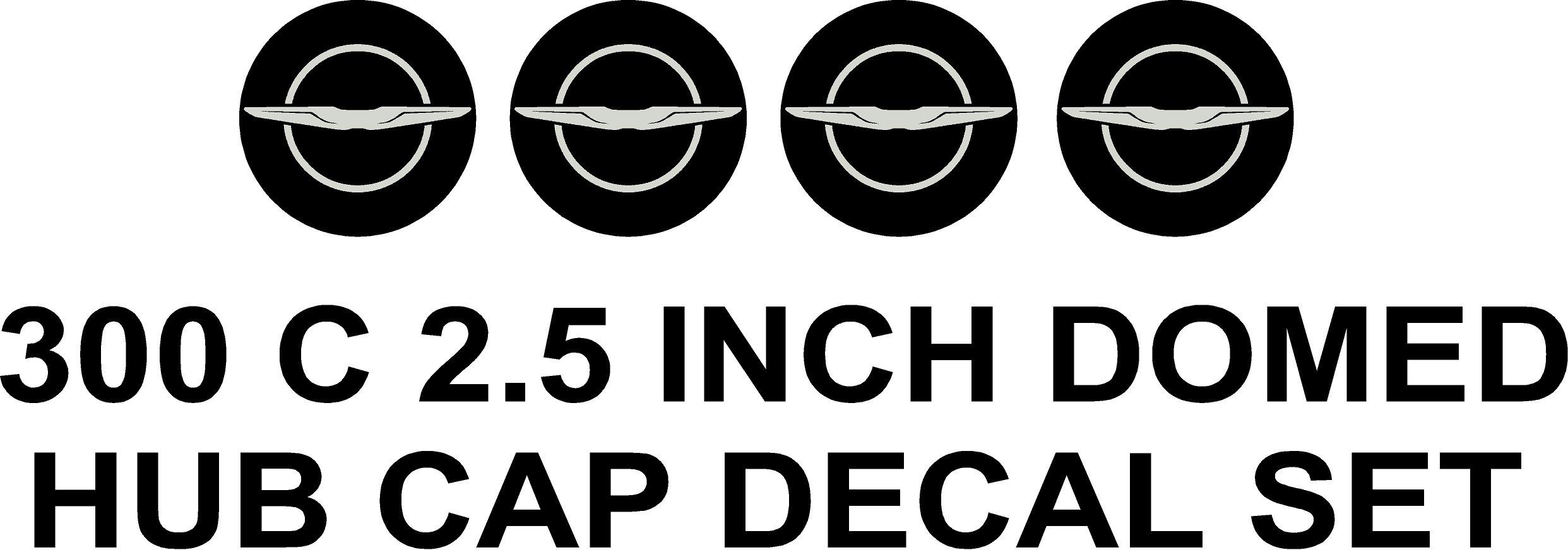 300 C 2.5 Custom Domed Hub Cap Decal Set